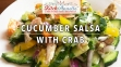 KitchAnnette Cucumber Salsa Crab title